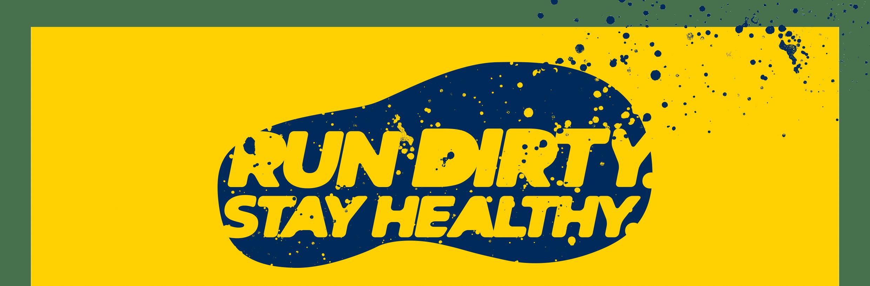 Run dirty, stay healthy
